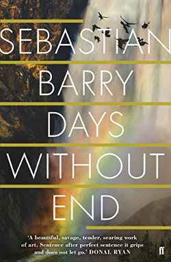 Sebastian Barry: Days withou End | Gay-Roman 2016