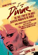 I am divine | Film 2013 -- Drag Queen, trans*, Cross Dresser, Travestie, schwul