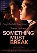 Something must break | Film 2014 -- Intersexualität, transgender, Homophobie, Bisexualität, schwul