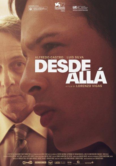 Desde All� - From Afar | Film 2015 -- schwul, bi, Homophobie