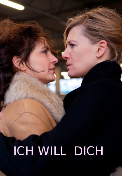 Ich will dich -- POSTER