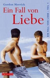 Gordon Merrick: Ein Fall von Liebe | Schwuler Liebesroman 1996
