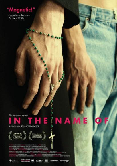 Im Names des ...   Gay-Film 2013 -- schwul, Homophobie, Coming Out, Bisexualität, Homosexualität im Film, Queer Cinema