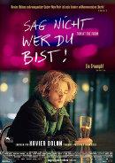 Sag nicht wer du bist | Gayfilm 2013 -- schwul, Homophobie, Coming Out, Bisexualität, Homosexualität, Xavier Dolan, bester Gayfilm 2014