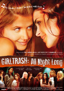 Girltrash: All Night Long | Lesben-Film 2014 -- lesbisch, Bisexualität, Homosexualität im Film, Queer Cinema