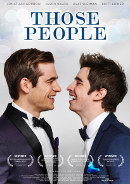 Those people | Gay-Film 2015 -- schwul, Bisexualität, Bromance, Homosexualität im Film, Queer Cinema