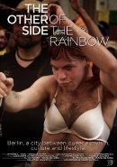 Die andere Seite des Regenbogens   Dokumentation 2012 -- schwul, lesbisch, transgender, Transsexualität, Homophobie, Berlin Homosexualität im Film, Queer Cinema, Stream, deutsch, ganzer Film, Mediathek, legal