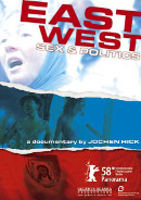 East/West - Sex & Politics | Dokumentation 2008 -- schwul, Homophobie, Homosexualität im Film, Queer Cinema, Stream, deutsch, ganzer Film, Mediathek, legal