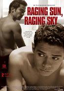 Raging Sun, Raging Sky   Gay-Film 2008 -- schwul, Homosexualität im Film, Arthouse, Queer Cinema, Stream, deutsch, ganzer Film