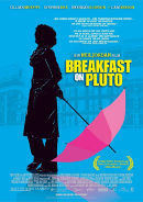 Breakfast on Pluto | Travestie-Film 2005 -- trans*, schwul, Cross Dressing, Drag Queen, Bisexualität, Homosexualität im Film, Queer Cinema