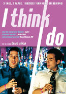 I think I do | Film 1997 -- Stream, ganzer Film, deutsch, schwul, Queer Cinema