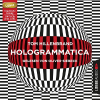 Tom Hillenbrand: Hologrammatica | Schwules Hörbuch 2018 -- Download, Stream, Audiobook, gay