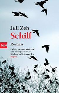 Juli Zeh: Schilf | Roman 2007 -- schwul, Buch, Hörbuch, Download, Stream