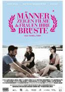 Männer zeigen Filme und Frauen ihre Brüste | Film 2013 -- Stream, ganzer Film, lesbisch, Queer Cinema
