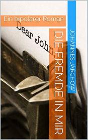 Johannes Jarchow: Die Fremde in mir - Ein bipolarer Roman [Schwuler Transgender-Roman 2018] -- schwul, Buch, Hörbuch, Download, Stream