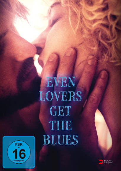 Even Lovers Get the Blues | Film 2016 -- Stream, ganzer Film, Queer Cinema, schwul