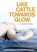 Like Cattle Towards Glow | Film 2015 -- transsexueller Stream-Tipp