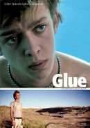 Glue | Film 2008 -- Stream, ganzer Film, Queer Cinema, schwul