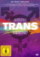 Trans Is Beautiful! - Absolutely Trans | Film 2017 -- Stream, ganzer Film, Queer Cinema, Transsexualität