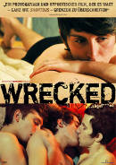 Wrecked ...abgef***ed | Film 2009 -- Stream, ganzer Film, Queer Cinema, schwul