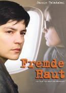 Fremde Haut | Film 2005