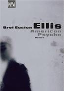 Bret Easton Ellis: American Psycho [Deutsch] (1991) | Schwuler Roman -- Homosexualität, Intersexualität, androgyn, eBook, Hörbuch