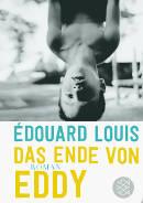Édouard Louis: Das Ende von Eddy (2016) | Schwuler Roman -- Homosexualität, Homophobie, Coming Out