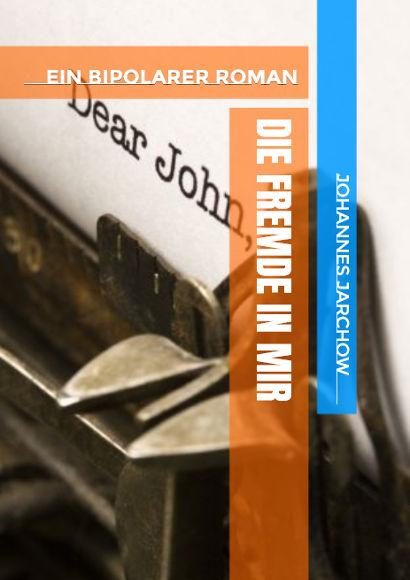Johannes Jarchow: Die Fremde In Mir (2018) | Schwuler Roman als Taschenbuch und eBook