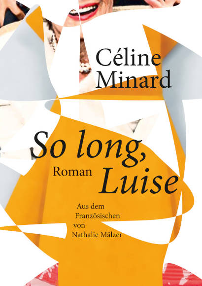 Céline Minard: So long, Luise | Lesbischer Roman 2016