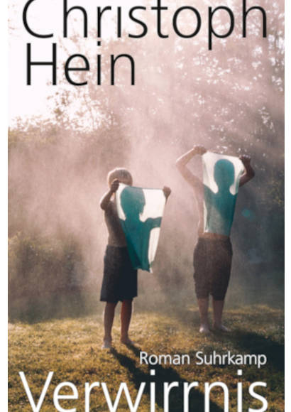 Christoph Hein: Verwirrnis [Schwuler Roman 2018]